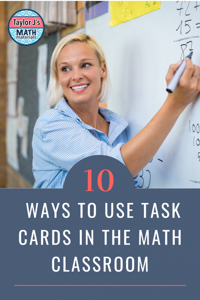 10 ways to use task cards in the math classroom