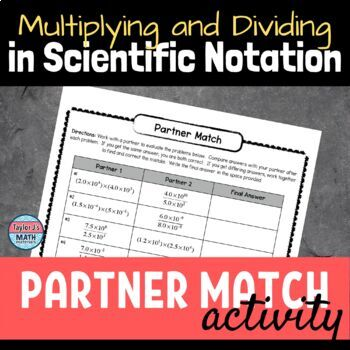 button to view the multiplying and dividing expressions in scientific notation partner match activity